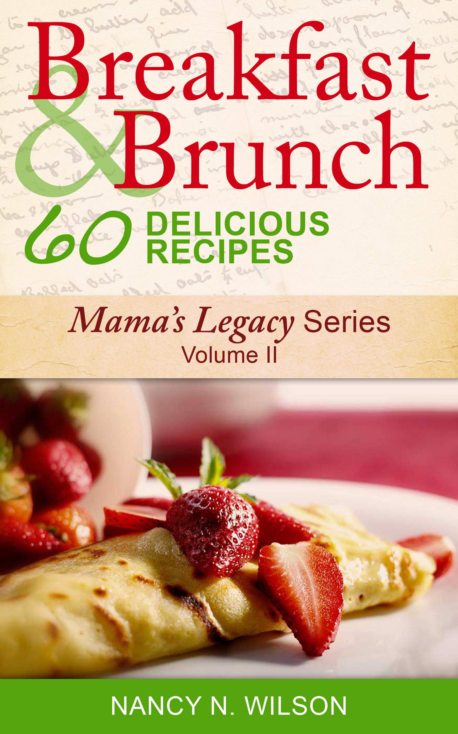 breakfast and brunch - 60 delicious recipes - healthy living