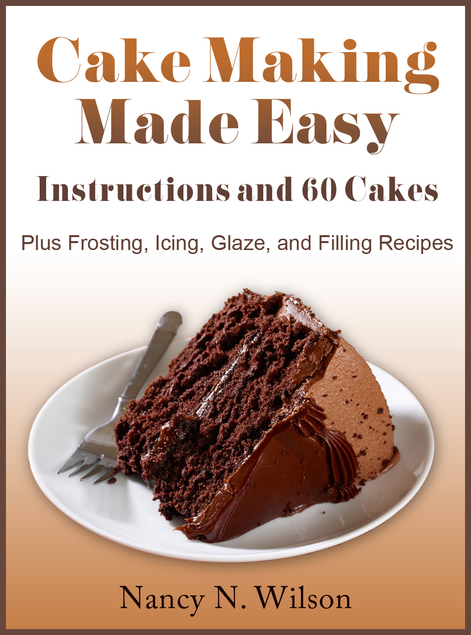 Cake making made easy instructions recipes healthy living everyone who loves to cook should master the art of cake making forumfinder Gallery